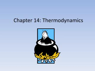 Chapter 14: Thermodynamics