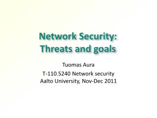 Network Security: Threats and goals