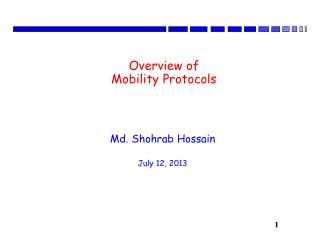 Overview of Mobility  Protocols
