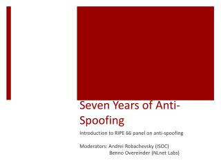 Seven Years of Anti-Spoofing