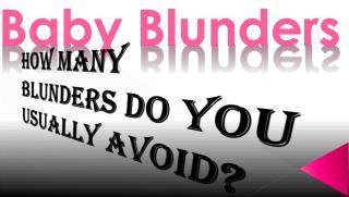 Baby Blunders