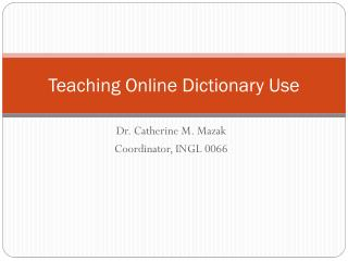 Teaching Online Dictionary Use