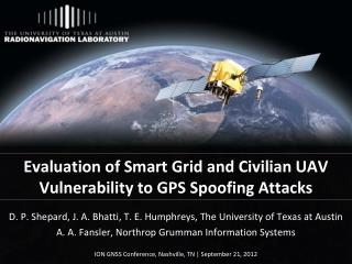 Evaluation of Smart Grid and Civilian UAV Vulnerability to GPS Spoofing Attacks