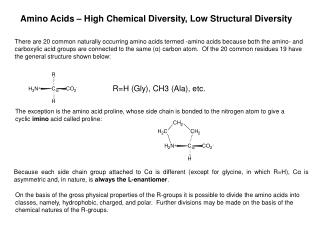 Amino Acids – High Chemical Diversity , Low  Structural Diversity