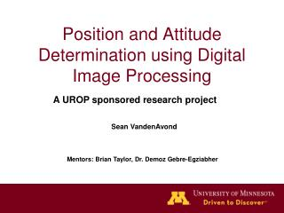 Position and Attitude Determination using Digital Image Processing