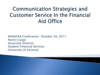 Communication Strategies and Customer Service in the Financial Aid Office