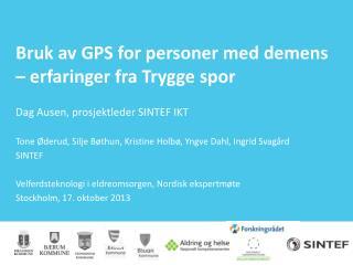 Bruk av GPS for personer med demens – erfaringer fra Trygge  spor