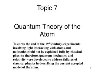 Topic  7 Quantum Theory of the Atom