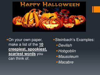 Steinbach's Examples:  Devilish Hobgoblin Mausoleum  Macabre