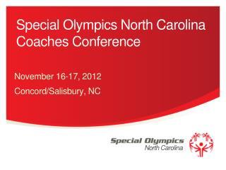 Special Olympics North Carolina Coaches Conference