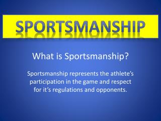 What is Sportsmanship?