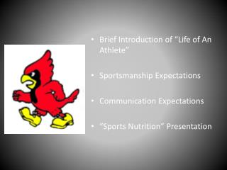 "Brief Introduction of ""Life of An Athlete"" Sportsmanship Expectations Communication Expectations"