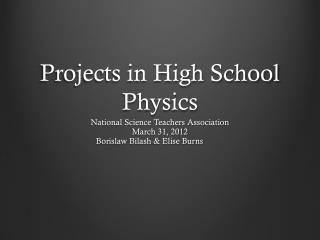 Projects in High School Physics