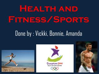 Health and Fitness/Sports