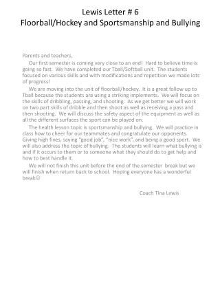 Lewis Letter # 6 Floorball /Hockey and Sportsmanship and Bullying