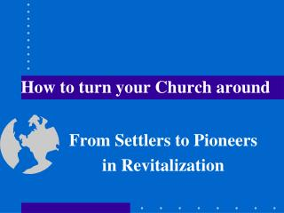 How to turn your Church around