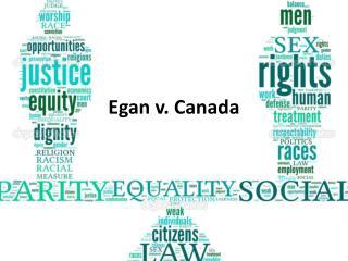 Egan  v . Canada