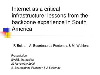 Internet as a critical infrastructure: lessons from the backbone experience in South America