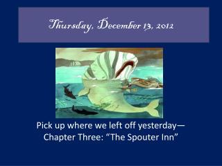 Thursday , December  13, 2012