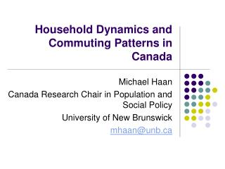 Household Dynamics and Commuting Patterns in Canada