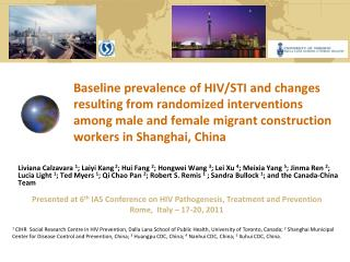 Presented at 6 th  IAS Conference on HIV Pathogenesis, Treatment and Prevention