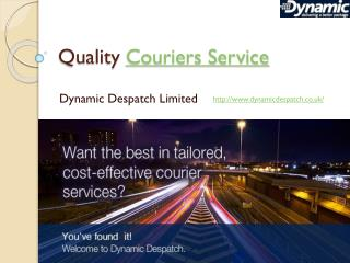 Quality couriers service from Dynamic Despatch