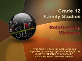 Grade 12  Family Studies Relationship  Violence