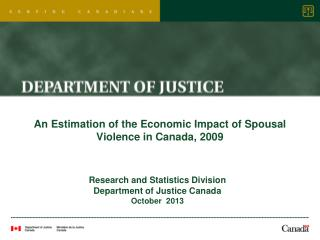 An Estimation of the Economic Impact of Spousal Violence in Canada, 2009