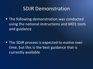 SDJR Demonstration