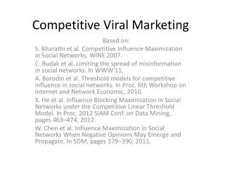 Competitive Viral Marketing