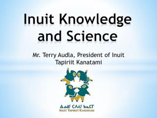 Inuit Knowledge and Science