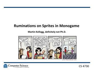 Ruminations on Sprites in  Monogame