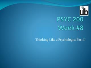 PSYC 200 Week #8