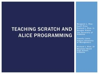 Teaching Scratch and Alice Programming