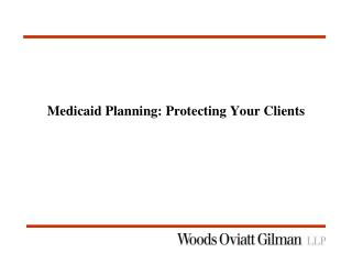 Medicaid Planning: Protecting Your Clients