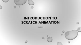 Introduction to  scratch animation