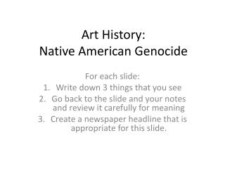 Art History:   Native American Genocide
