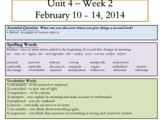 Unit 4 – Week  2 February  10 - 14 ,  2014