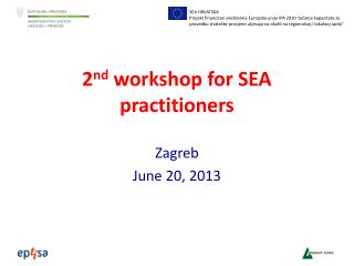 2 nd workshop for SEA practitioners