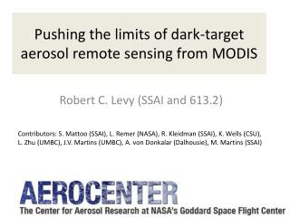 Pushing the limits of dark-target aerosol remote sensing from MODIS