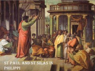 St  paul  and  st  Silas in Philippi