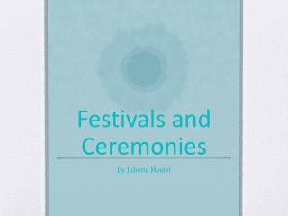 Festivals and Ceremonies