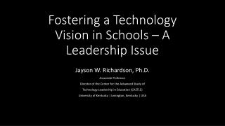 Fostering a Technology Vision in Schools – A Leadership Issue
