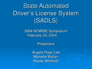 State Automated  Driver s License System SADLS