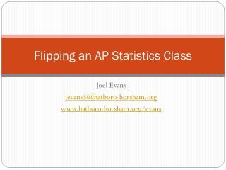 Flipping an AP Statistics Class