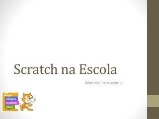 Scratch  na Escola