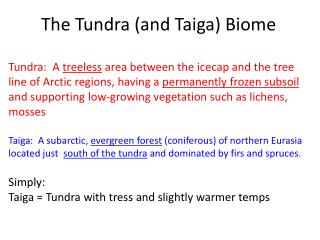 The Tundra (and Taiga) Biome