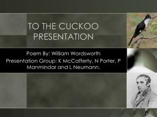 TO THE CUCKOO PRESENTATION