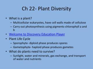Ch 22- Plant Diversity