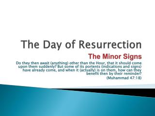 The Day of Resurrection The Minor Signs